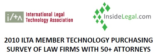 2010 InsideLegal/ILTA Member Technology Purchasing Survey