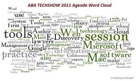 InsideLegal's ABA TECHSHOW 2011 Agenda Word Cloud