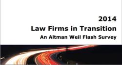 2014 Law Firms in Transition - Altman Weil Survey