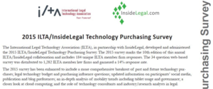2015 ILTA/InsideLegal Technology Purchasing Survey