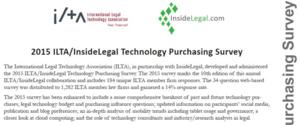 2015 ILTA/InsideLegal Technology Purchasing Survey